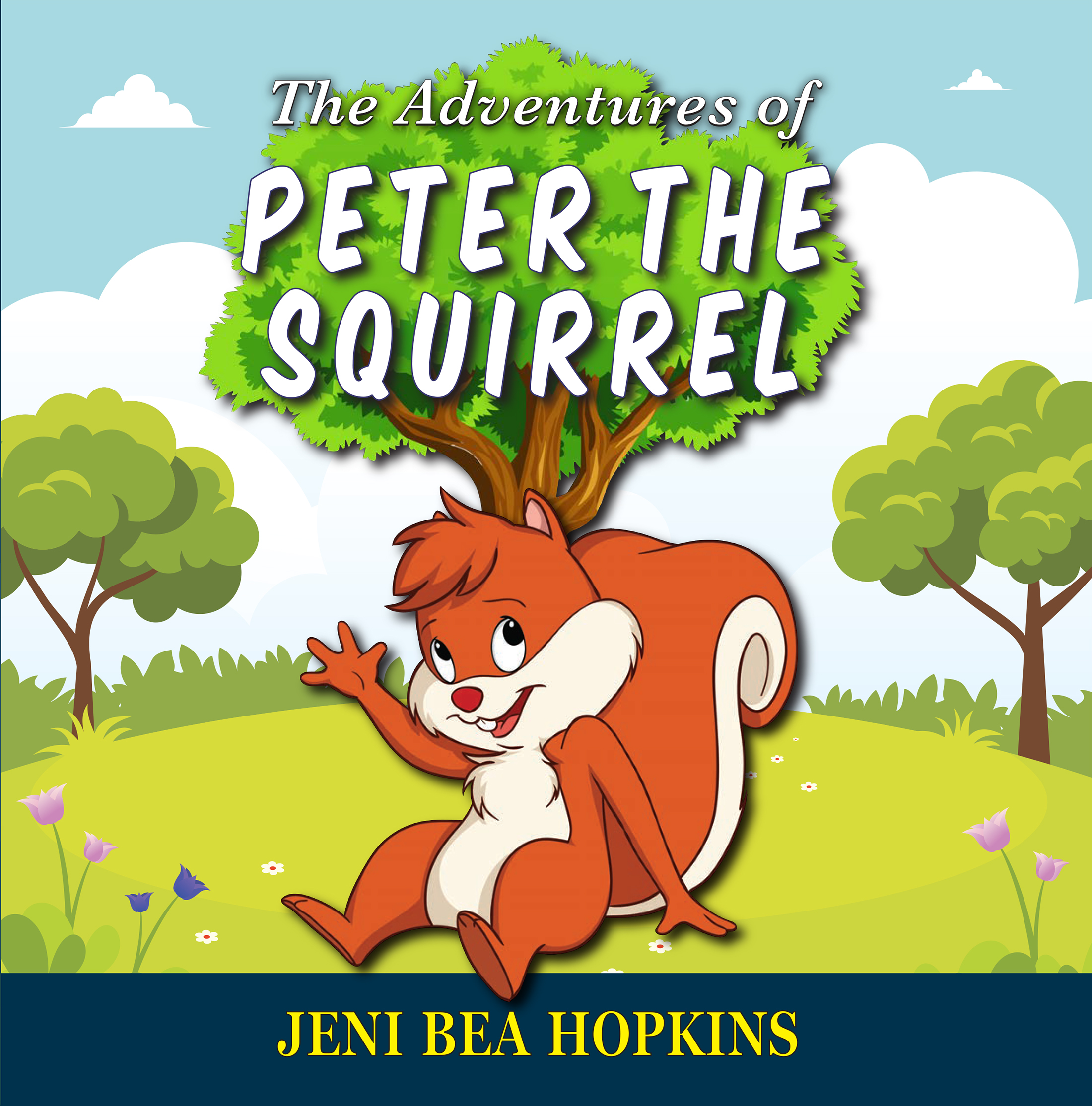 The Adventures of Peter the Squirrel Image